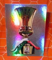 CALCIATORI 2012-2013 N. 3 COPPA ITALIA  NEW NUOVA CON VELINA - Panini