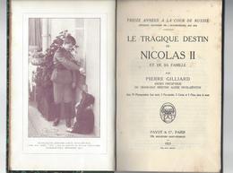 PIERRE GILLIARD Le Tragique Destin De Nicolas II Et De Sa Famille , In 8 Relié 1/2 Toile  , 264 P. , Payot Paris 1921 - Livres, BD, Revues