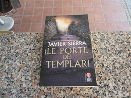 Le Porte Dei Templari - Javier Sierra - Books, Magazines, Comics