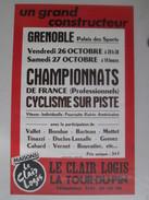 Affiche Des Championnats De France De Cyclisme Sur Piste Professionnels GRENOBLE Les 26 Et 27 Octobre (1984 Non Précisé) - Cycling