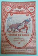 CONTES DE GRECE Par Juliette GOUBLET - Collection Les Livres Roses Pour La Jeunesse - N°498 - Books, Magazines, Comics