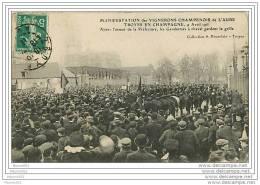 10 MANIFESTATION DES VIGNERONS CHAMPENOIS DE L'AUBE TROYS EN CHAMPAGNE 9 AVRIL 1911 - Troyes