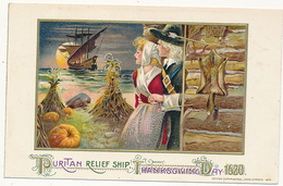 PURITAN RELIEF SHIP, THANKSGIVING DAY 1620 - PILGRIM COUPLE, SERIES COPYRIGHTED, JOHN WINSCH, 1912,  Embossed - Thanksgiving