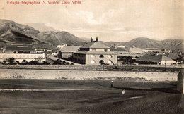 ESTACAO TELEGRAPHICA  S. VICENTE CABO VERDE - Cape Verde