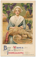 BEST WISHES FOR A HAPPY THANKSGIVING - DESIGN COPYRIGTED, JOHN WIHSCH, 1911, Embossed, Pretty Woman - Thanksgiving