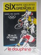 Affiche Des 6 Nuits Cyclistes De GRENOBLE 1983 (voir Description) - Wielrennen