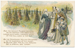 Thanksgiving Day - AND THE PATIENT PILGRIM MOTHERS...ETC., Copyrighted 1907 By F. C. Lounsbury, Embossed, Mailed 1907 - Thanksgiving