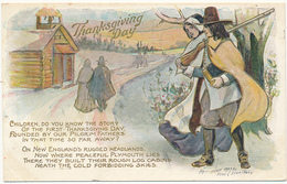 Thanksgiving Day - CHILDREN, DO YOU KNOW THE STORY...ETC., Copyrighted 1907 By F. C. Lounsbury, Embossed, Mailed 1908 - Thanksgiving