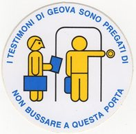 "Santino Vetrofania, Holy Card - ""Testimoni Di Geova"" Non Bussare - Image Pieusse, Andachtsbild - Su PVC Autoadesivo. - Santini"