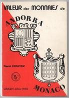 ANDORRE - ANDORRA - MONACO / CATALOGUE VALEUR DES MONNAIES (ref CAT20) - Books & Software