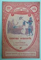 CONTES D'EGYPTE Par Juliette GOUBLET - Collection Les Livres Roses Pour La Jeunesse - N°476 - Books, Magazines, Comics