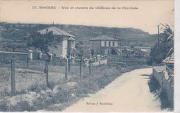 Cpa-13-rognac-Pas Sur Delc.-vue , Chemin Du Chateau De La Plantade-edi Barthelemy N°17 - Francia