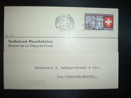 CP TP EXPOSITION 1939 10 OBL.MEC.6 VI 1939 CHAUX DE FONDS 1 EXP.LETTR. + TECHNICUM NEUCHATELOIS - Marcophilie