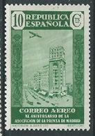 ESPAGNE SPANIEN SPAIN ESPAÑA 1936 AIR PRESS 10 Cts ED 714 YV AERIENNE 100 MI 666 SG 804 SC C76 - 1931-50 Neufs