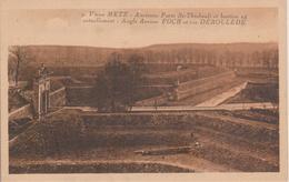 57 - METZ - ANCIENNE PORTE ST THIEBAULT ET BASTION 24 - Metz