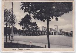 PESARO. PIAZZOLE E STAZIONE. ED OLGA SERFILIPPI. CIRCULEE TO ARGENTINE CIRCA 1938-. BLEUP - Pesaro