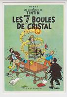 B 372 /  CPM Les Aventures De TINTIN , Dessin De  HERGE 1981 EDITIONS  Casterman / Les 7 Boules De Cristal - Stripverhalen