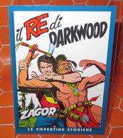 ZAGOR PANINI LE COPERTINE STORICHE C24 IL RE DI DARKWOOD - Trading Cards
