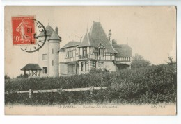22645  CPA LE BREUIL : Château Des Girouettes !  1918 !! ACHAT DIRECT !! - Altri Comuni