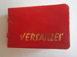 78 Yvelines Versailles Carnet De 18 Vues Château - Dépliants Touristiques