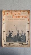 LA REVUE SPORTIVE JANVIER 1904 N°3 LES MATCHES INTERNATIONAUX DE FOOTBALL ET LE CRITERIUM DE CROSS CYCLO PEDESTRE - Sport