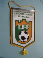 LIETUVOS FUTBOLO FEDERACIJA ( LFF ) Lithuanian Football Federation ( Zie Foto's ) Wimpel - Pennant ! - Soccer