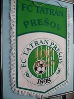 FC TATRAN PRESOV - 100 ROKOV 1898 FC TATRAN PRESOV ( Zie Foto's ) Wimpel - Pennant ! - Football