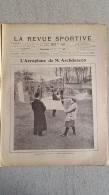 LA REVUE SPORTIVE FEVRIER 1904 N° 8 LA XCHASSE AU CANARD DE MARAIS ET AEROPLANE DE MR  ARCHDEACON - Sport