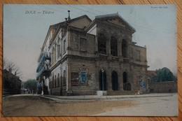 39 : Dole - Théâtre - Colorisée - (n°13122) - Dole