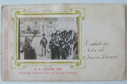 ROMA - S.S.LEONE XIII REGI CARABINIERI FOTOGRAFIA ORIGINALE FATTA NEL PALAZZO VATICANO 1906 - CARTOLINA DI 112 ANNI!!! - San Pietro