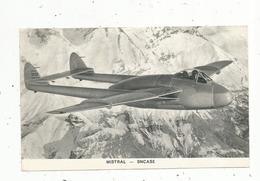 Chromos & Images , Aviation , Avion, MISTRAL - SNCASE - Vieux Papiers