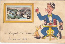 10 Nogent Sur Seine - A Nogent Sur Seine La Vie Est Belle.Carte Fantaisie Datée 1958. Bon état. - Nogent-sur-Seine