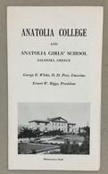 TURKEY  GREECE  ANATOLIA COLLEGE  AND ANATOLIA GIRL'S SCHOOL  SALONIQUE   VINTAGE  BROSCHURE - History