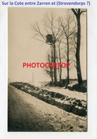 Entre ZARREN-Strovendorp-Cote-Observatoire Perche-CARTE PHOTO Allemande-Guerre 14-18-1WK-BELGIEN-Flandern- - Kortemark