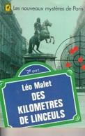 Léo Malet -Des Kilomètres De Linceuls -Les Nouveaux Mystères De Paris - Leo Malet