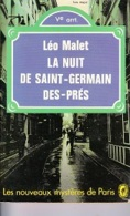 Léo Malet -La Nuit De Saint-Germain-des-Prés -Les Nouveaux Mystères De Paris - Leo Malet