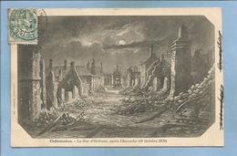 Châteaudun (28) La Rue D'Orléans Après L'incendie (18 Octobre 1870) 2 Scans 1904 Et 1960 - Chateaudun
