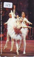 Télécarte BALLET (157) Ballette Dance Dancing Tanzen Danser Ballare Bailar Dançar Phonecard - Télécartes