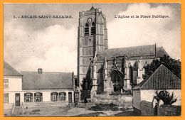 Ablain St Saint Nazaire - L'Eglise Et La Place Publique - Animée - Edit. B.D. Roubaix - 1907 - Francia