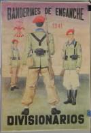 JK730 SPAIN ESPAÑA POSTER 42x29 Cm. WWI 1941 SOLDIER. BANDERINES DE ENGANCHE. - 1939-45