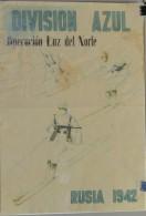 JK748 SPAIN ESPAÑA POSTER 42x29 Cm. WWII. DIVISION AZUL RUSSIA. SOLDADOS, 1942 OPERACION LUZ DEL NORTE. - 1939-45