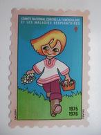 Erinnophilie Timbre 8 X 12 Cm Antituberculeux Campagne Année 1975 1976 Tuberculose Et Maladies Respiratoires - Erinnofilia