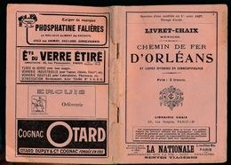 LIVRET - CHAIX - CHEMIN DE FER D'ORLEANS ET LIGNES DIVERSES EN CORRESPONDANCE - 184 PAGES - 17 X 12 CM - VOIR SCANS - Europa