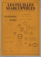 Feuilles Marcophiles  2 Suppléments  La Télégraphie En France  Poids 720 Gr   156  Pages - Specialized Literature