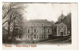 Tervueren - Château Stolberg Et Chapelle - Edit. R.F.S. - 2 Scans - Tervuren