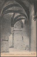 Vestibule Et Entrée De La Tour Hurtault, Château D'Amboise, C.1906 - Neurdein CPA ND56 - Amboise
