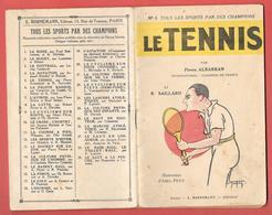 LE TENNIS Par Pierre ALBARRAN (international-Champion De France) 1933 - Illustr. ABEL-PETIT 32 PAGES - Edit BORNEMANN - Boeken