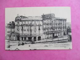 CPA 19 BRIVE TERMINUS ET GRAND HOTEL - Brive La Gaillarde