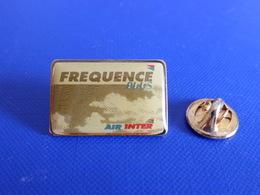 Pin's Air Inter - Fréquence Plus - Avion Compagnie Aérienne (C58) - Airplanes