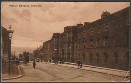 Infantry Barracks, Sheffield, Yorkshire, 1908 - John Wilson & Son Postcard - Sheffield